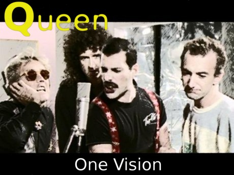 queen, one vision