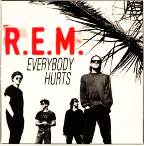 R-E-M, Everybody-Hurts