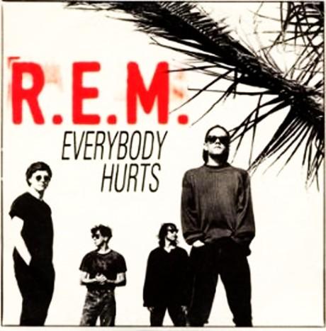 R-E-M, Everybody-Hurts