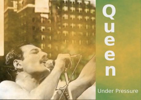 queen, underpresure