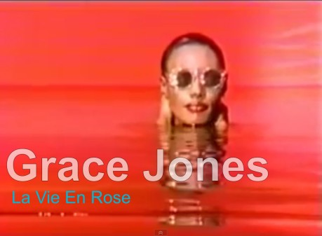 grace jones, lavie en rose