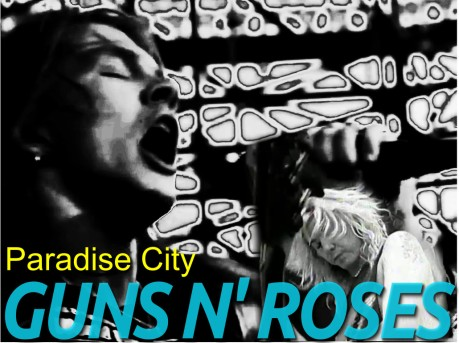 guns and roses, paradise city