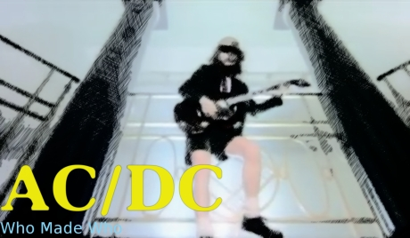 ac dc, who made who
