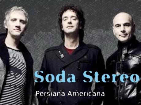 soda stereo, persiana americana