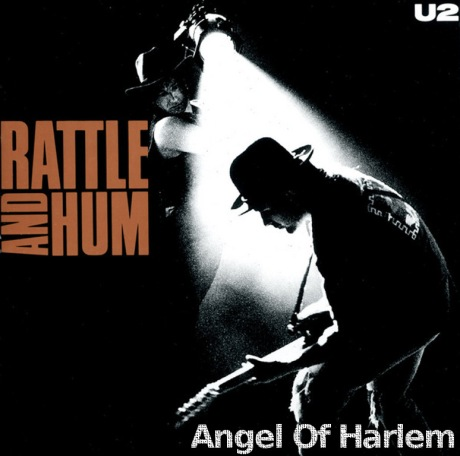 rattle and hum, angel of harlem