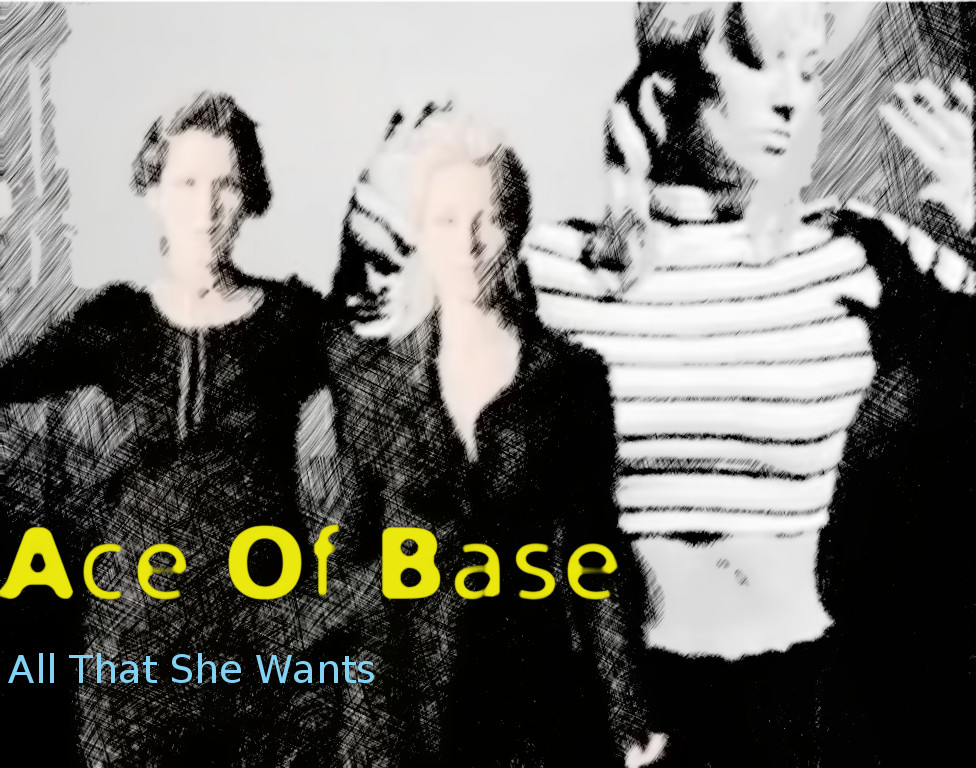Songtext von Ace of Base - All That She Wants Lyrics