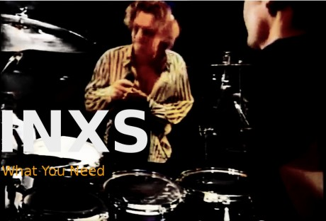inxs, what you need