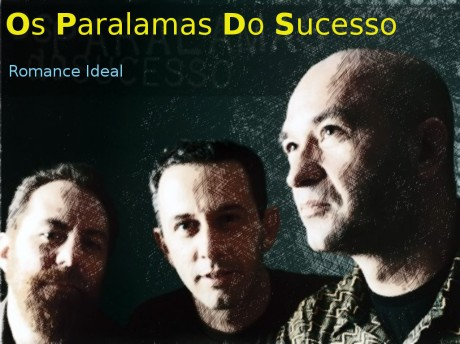 os paralamas do sucesso, romance ideal
