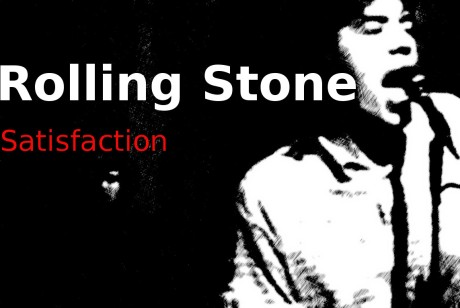 rolling stone, satisfaction