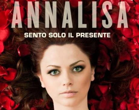 annalisa, sento solo il presente