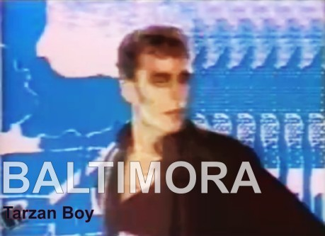 baltimora, tarzan boy