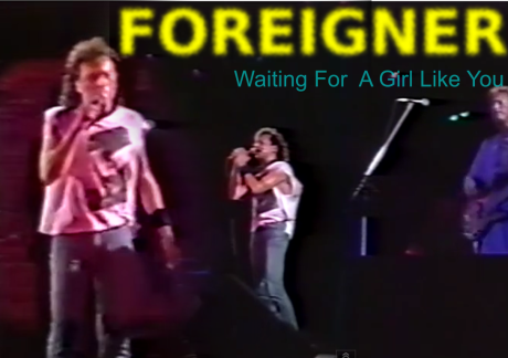 foreigner, waiting for a girl like you
