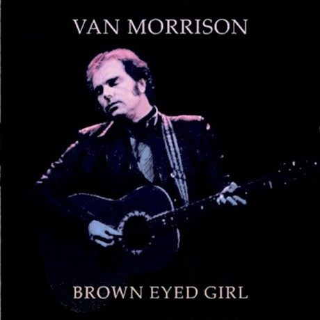 van morrison, brown eyed girl