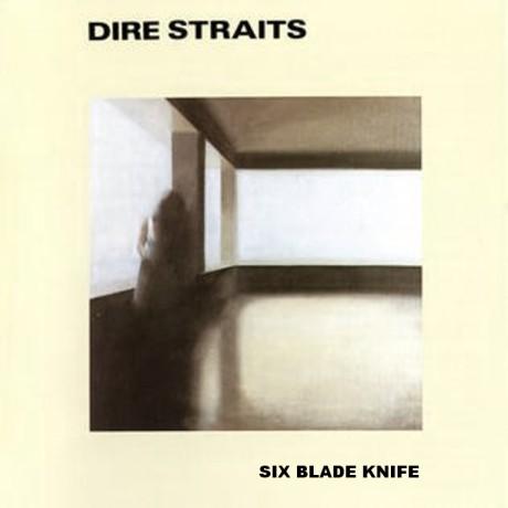 dire straits, six blade knife