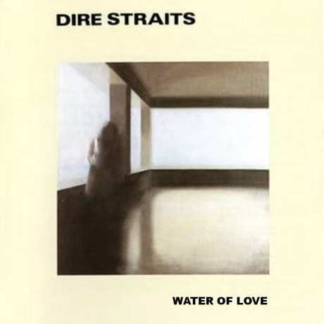 dire straits, water of love