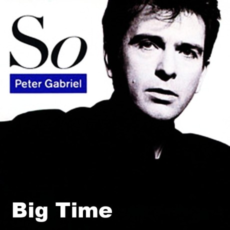 peter gabriel, so, big time
