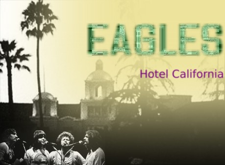 eagles, hotel california