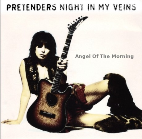 pretenders, angel of the morning