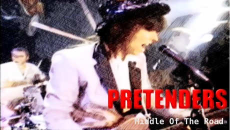 pretenders, middle of the road