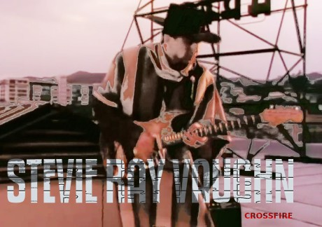 stevie ray vaughn, crossfire
