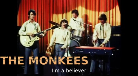 the monkees, im a believer