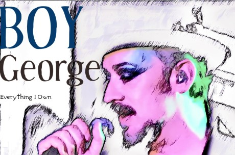 boy george, everything i own