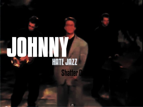 johnny hates jazz, shattered dreams