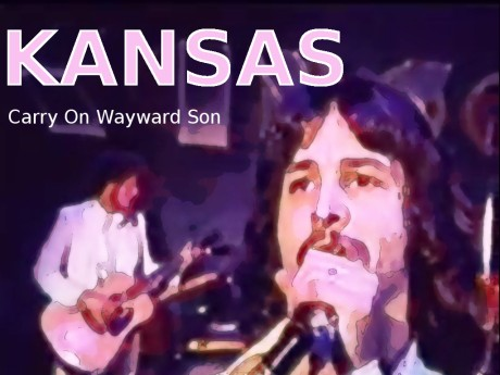 kansas, carry on-wayward-son