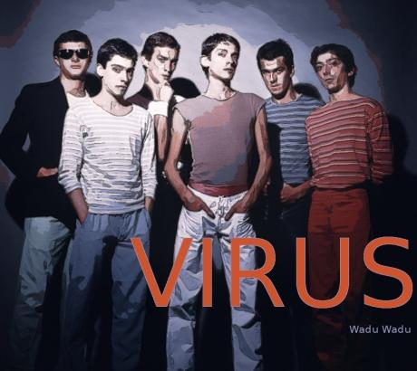 virus, wadu wadu