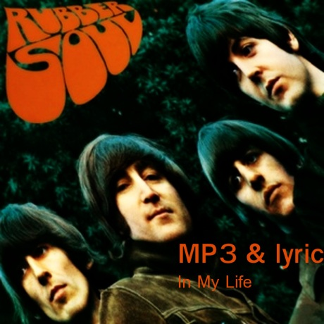 rubber soul, in my life