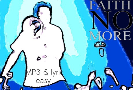 easy, faith no more