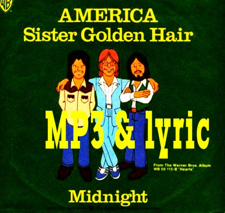 sister golden hair, mp3